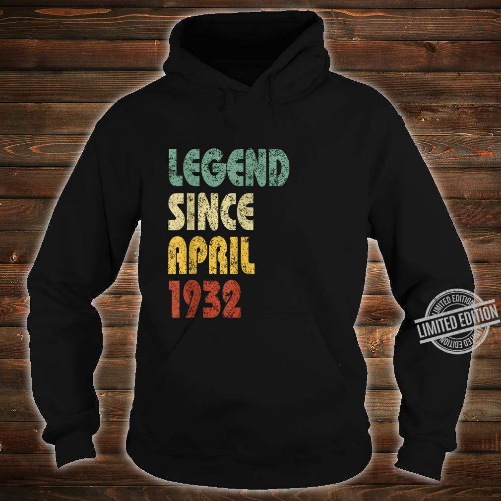 Legend Since April 1932 Born In Retro Birthday Shirt hoodie