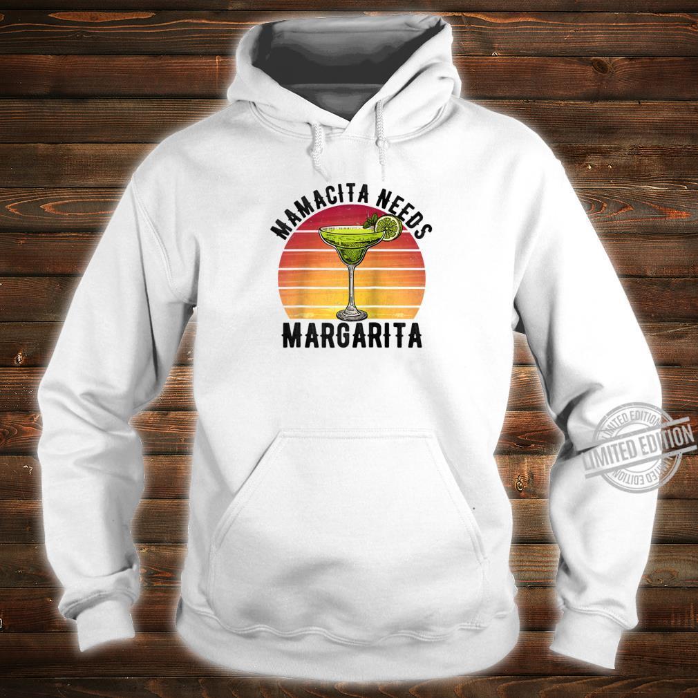 Mamacita Needs a Margarita Mother's Day Shirt hoodie