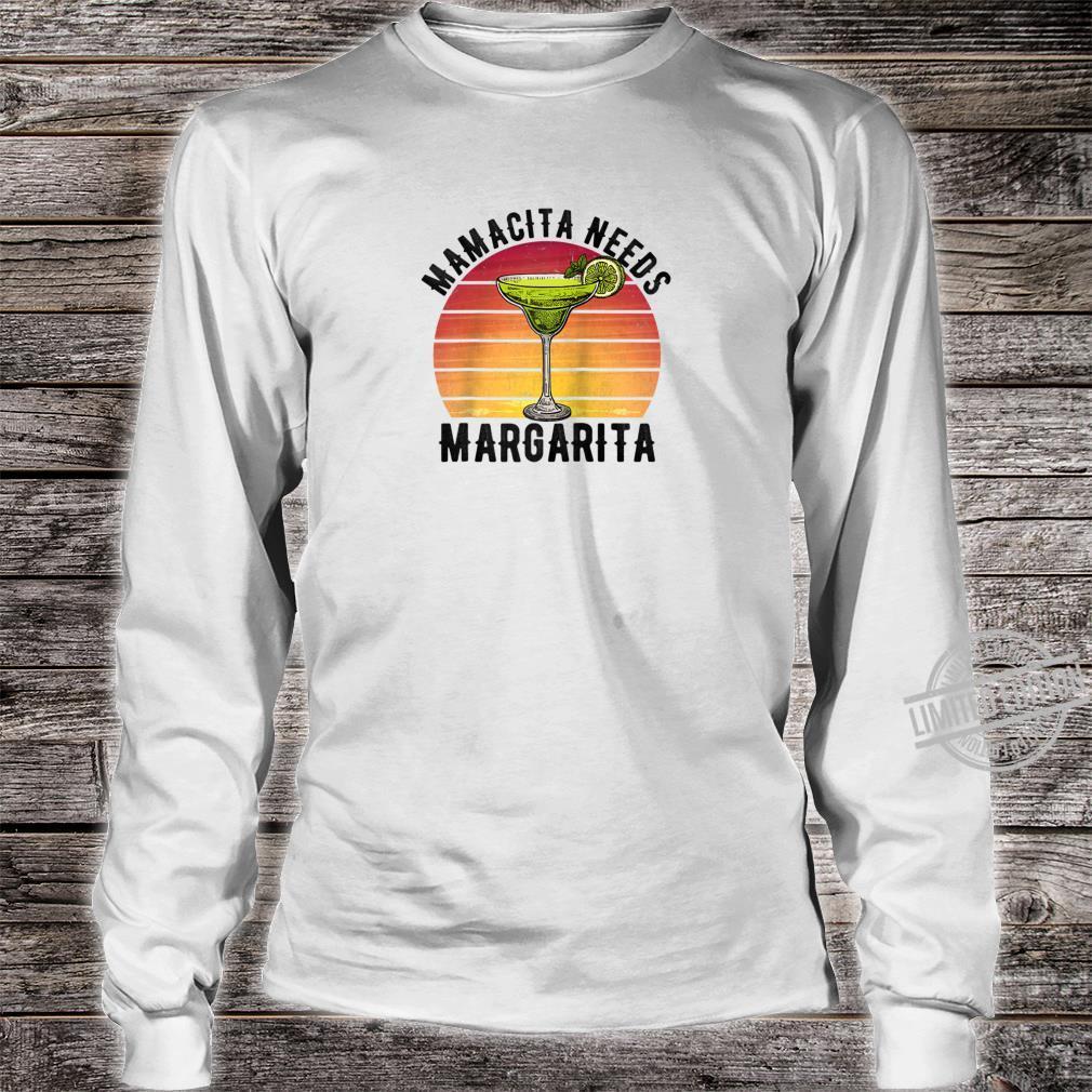 Mamacita Needs a Margarita Mother's Day Shirt long sleeved