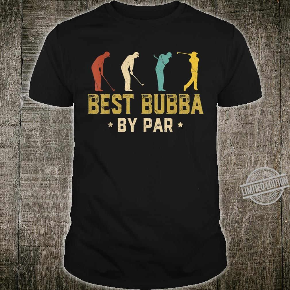 Mens Best Bubba By Par Father's Day Golf Shirt