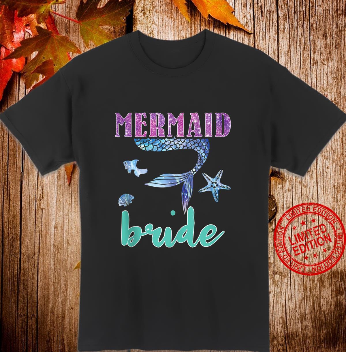 Mermaid Bride Birthday Bachelorette Bridesmaid Mermaid Party Shirt