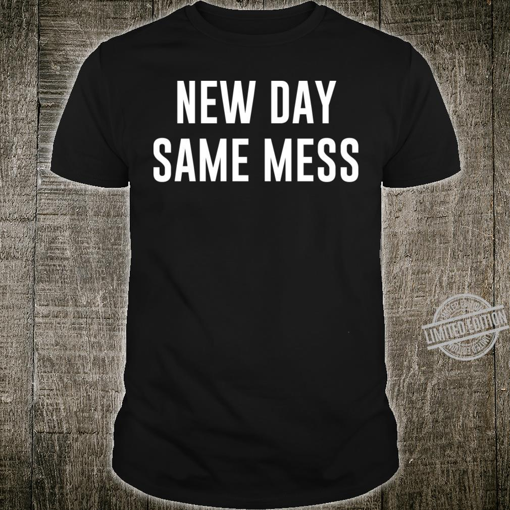 Messy Girl Shirt