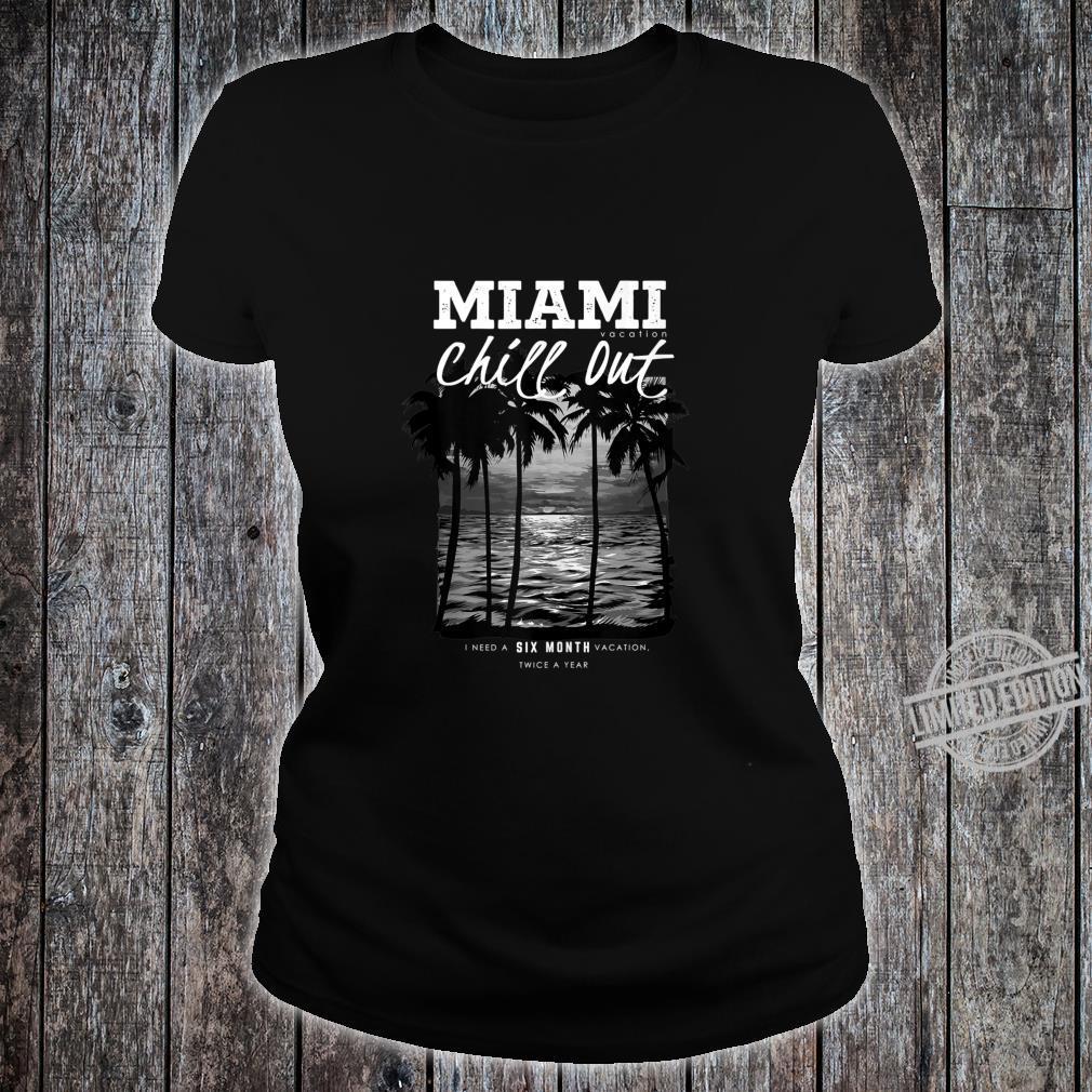 Miami Beach, Miami Vacation Chill Out, Miami Shirt ladies tee
