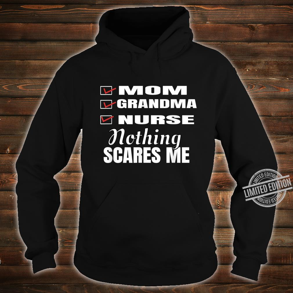 Mom Grandma Nurse Nothing Scares Me Mother's Checklist Shirt hoodie