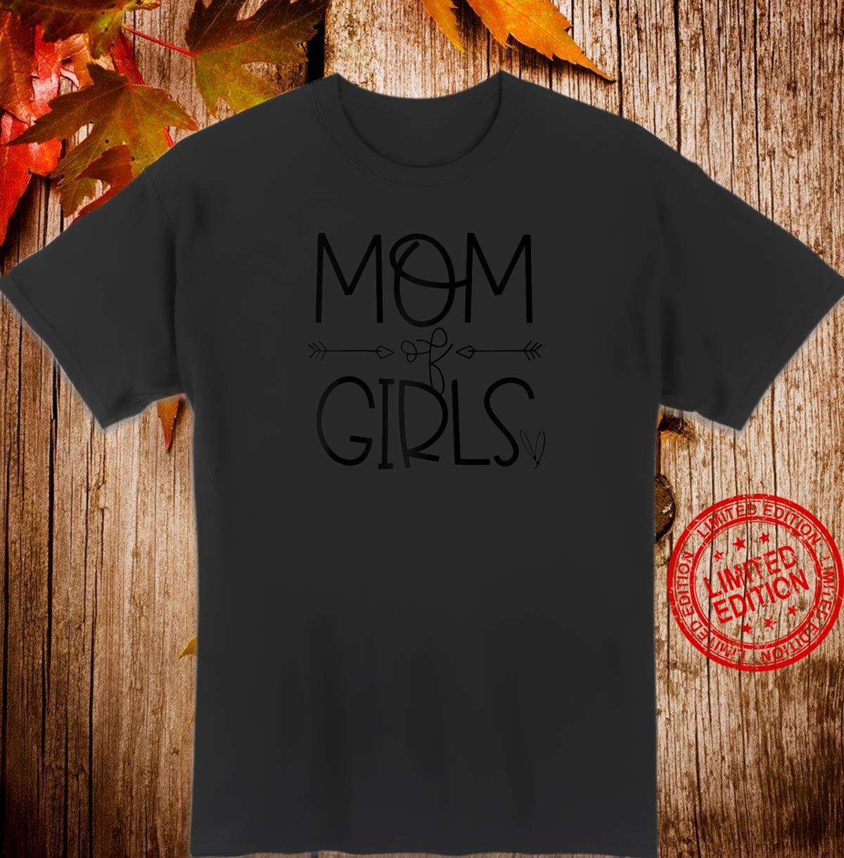 Mom of Girls Superwoman Shirt