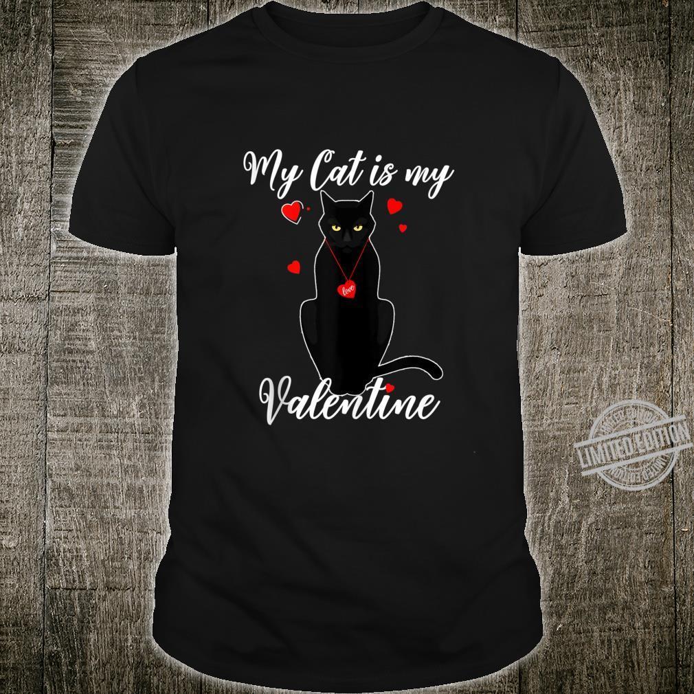 My Cat Is My Valentine Cat Valentine's Day Shirt