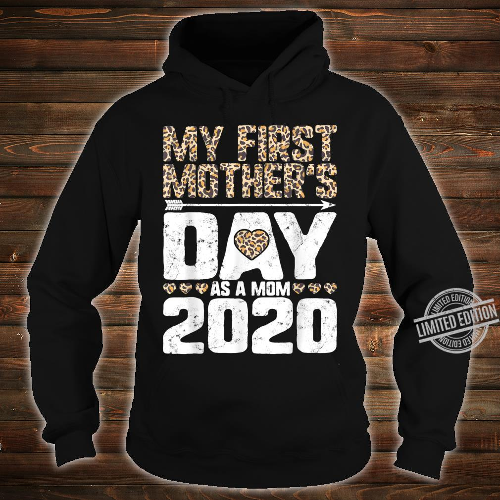 My First Mother's Day As A Mom 2020 New Mommy Leopard Print Shirt hoodie