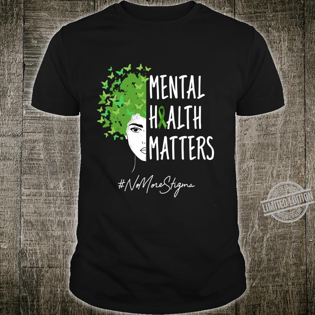 No More Stigma Mentaltal Awareness Month NA AA Recovery Shirt