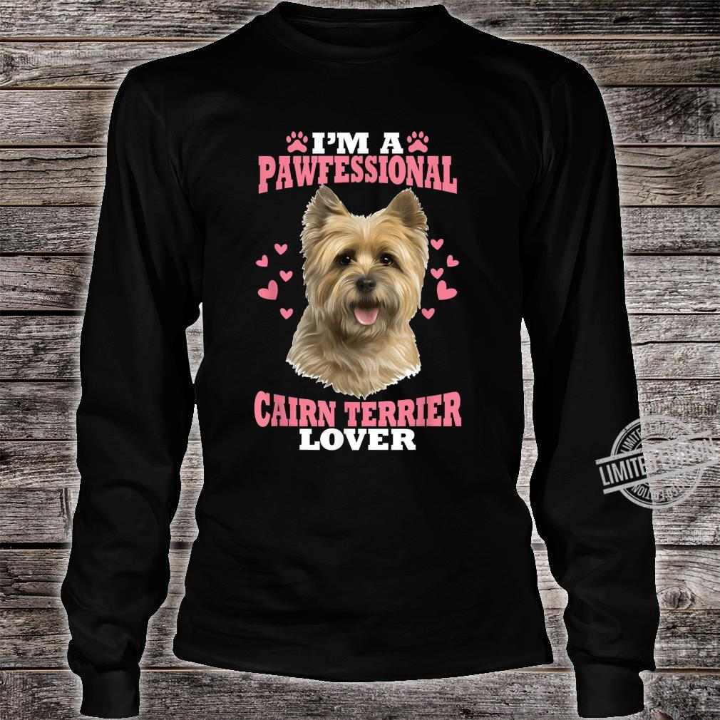 Pawfessional Cairn Terrier Dog Shirt long sleeved