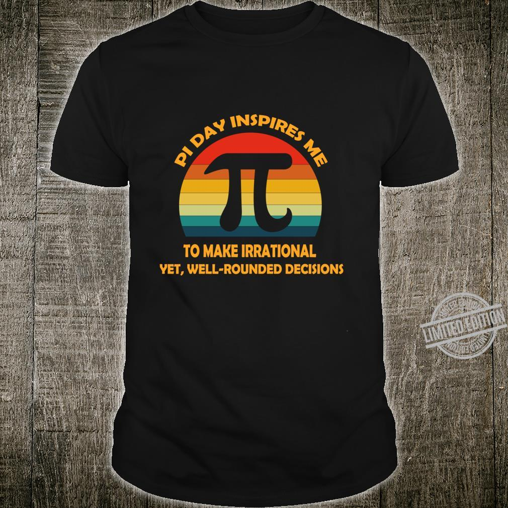 Pi Day Inspires Me To Make Irrational Vintage Sun Math Love Shirt