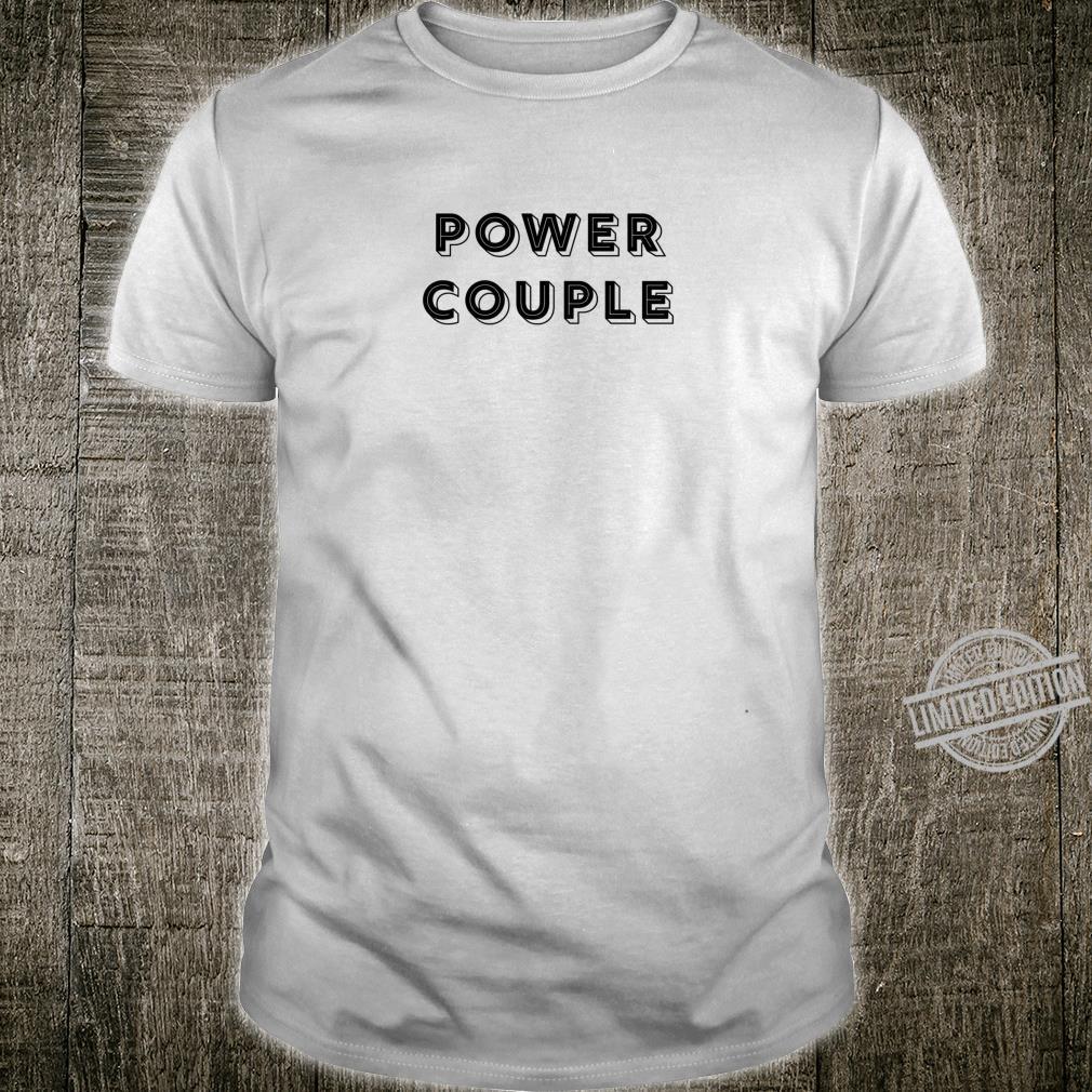 Power Couple Shirt
