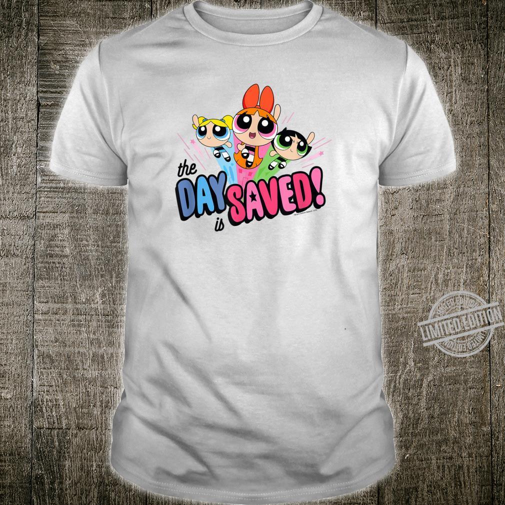 Powerpuff Girls The Day is Saved Shirt