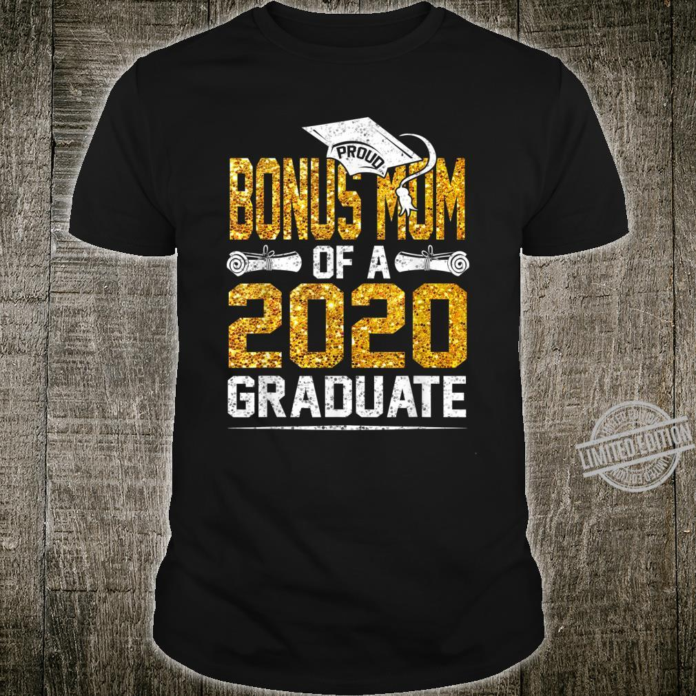 Proud Bonus Mom of a 2020 Graduate Shirt