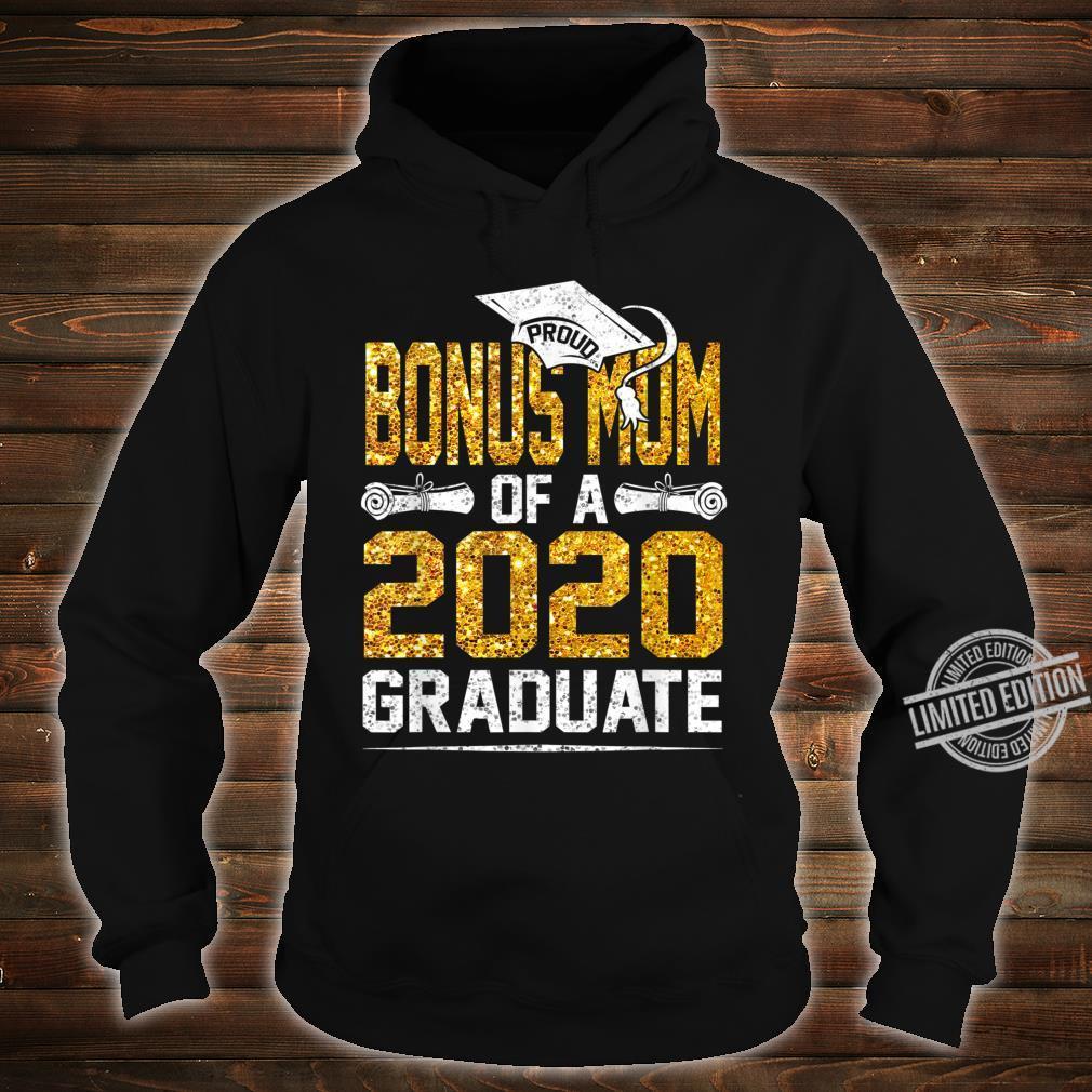 Proud Bonus Mom of a 2020 Graduate Shirt hoodie