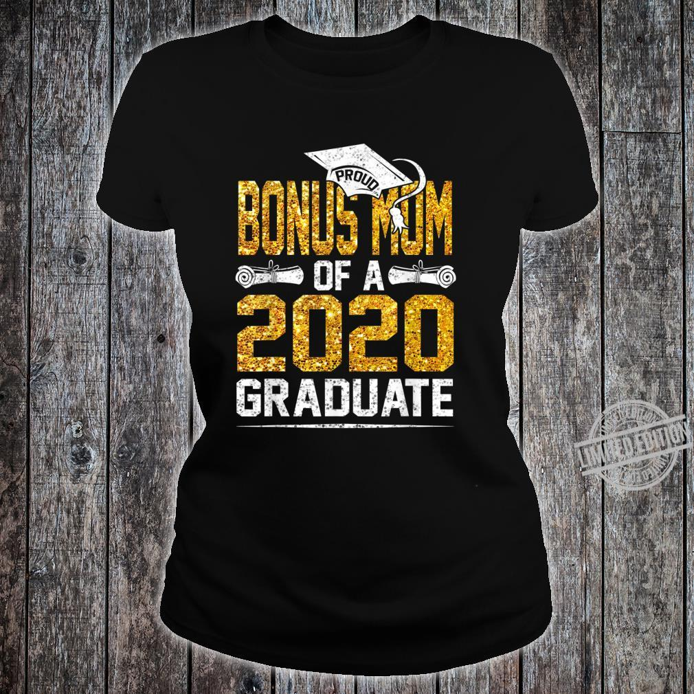Proud Bonus Mom of a 2020 Graduate Shirt ladies tee