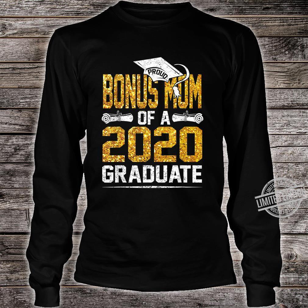 Proud Bonus Mom of a 2020 Graduate Shirt long sleeved