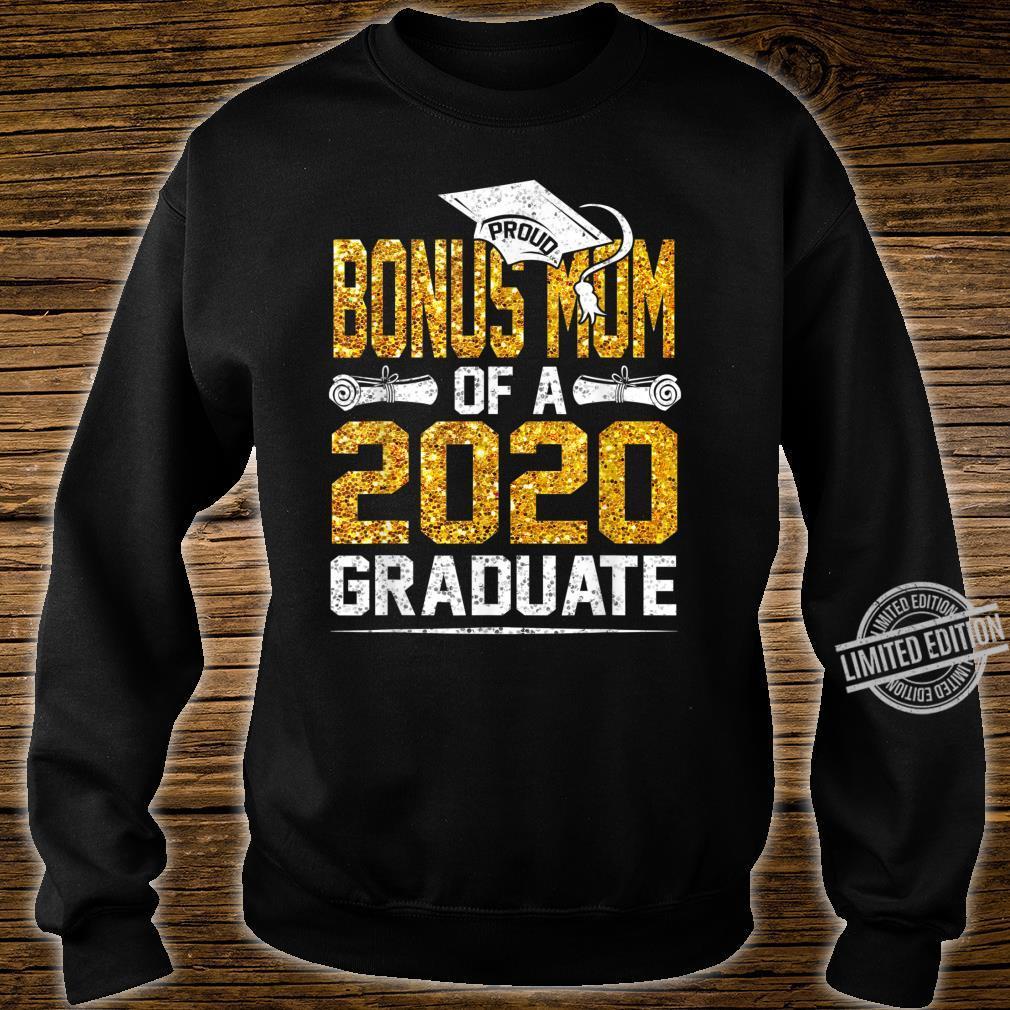Proud Bonus Mom of a 2020 Graduate Shirt sweater