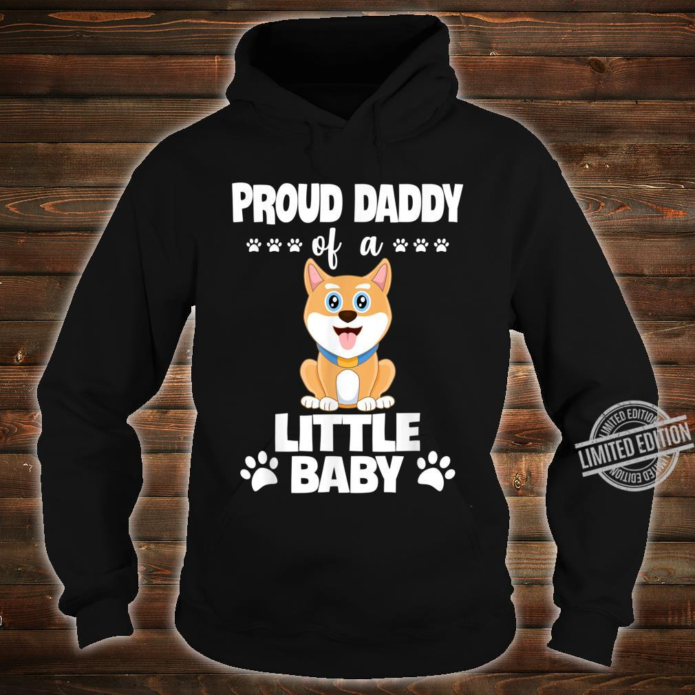 Proud Daddy Of a Little Baby Cute Akita Puppy Shirt hoodie