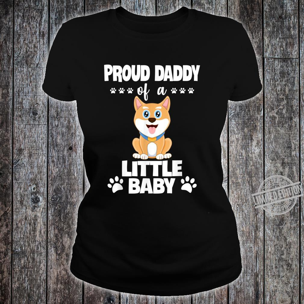 Proud Daddy Of a Little Baby Cute Akita Puppy Shirt ladies tee