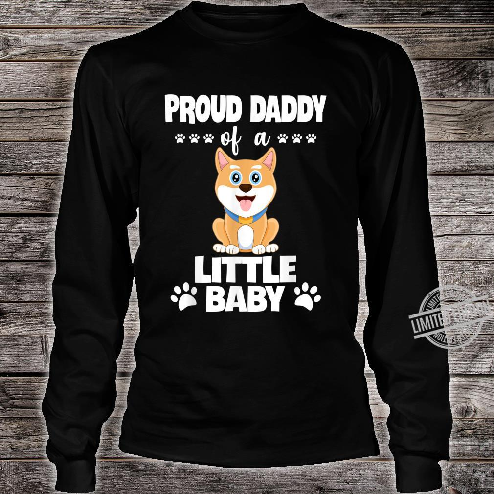 Proud Daddy Of a Little Baby Cute Akita Puppy Shirt long sleeved