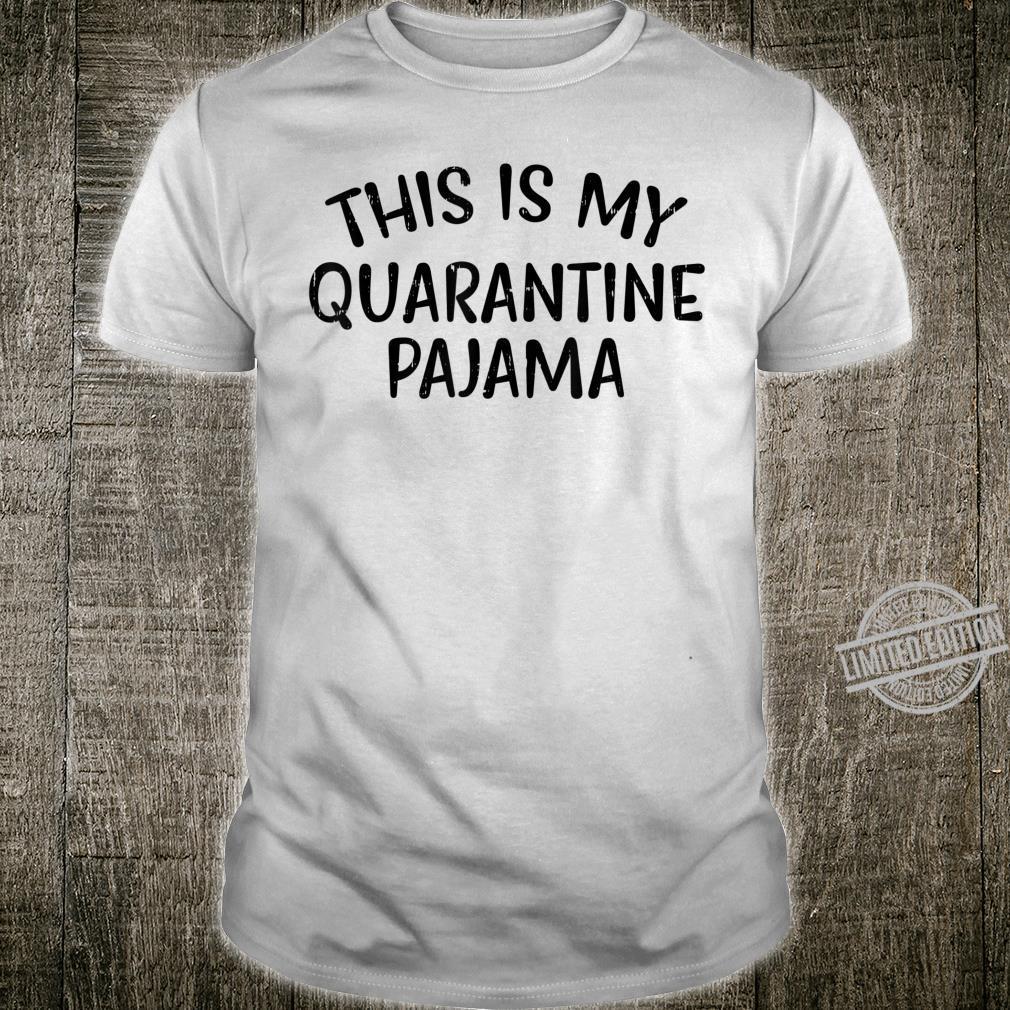 Quarantine Pajama Introvert Social Distancing Shirt