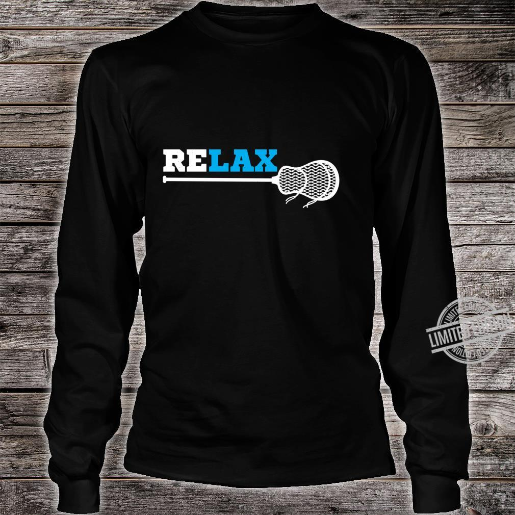 Relax lacrosse athlete lax player sport Shirt long sleeved