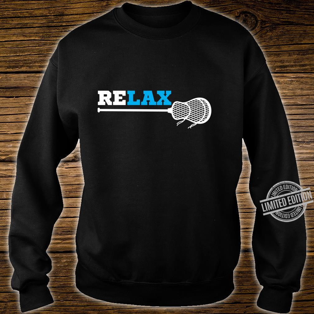 Relax lacrosse athlete lax player sport Shirt sweater