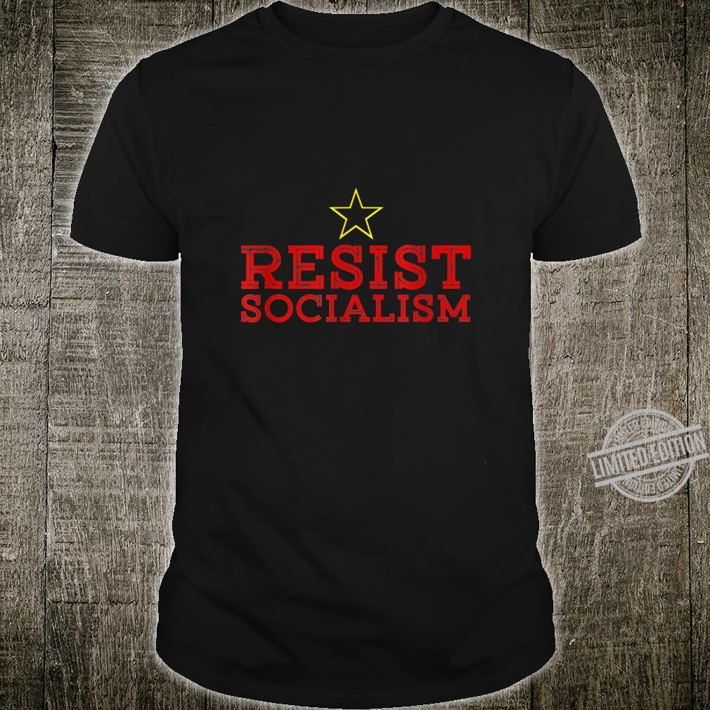 Resist Socialism Anti Socialism Shirt
