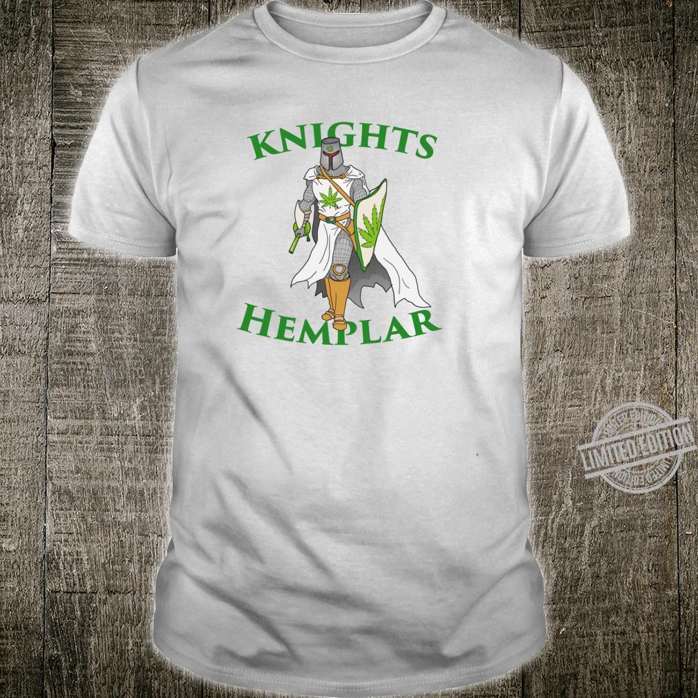 Ritter Hemplar 420 Unkraut Cannabis gesteinigt Marihuana Shirt