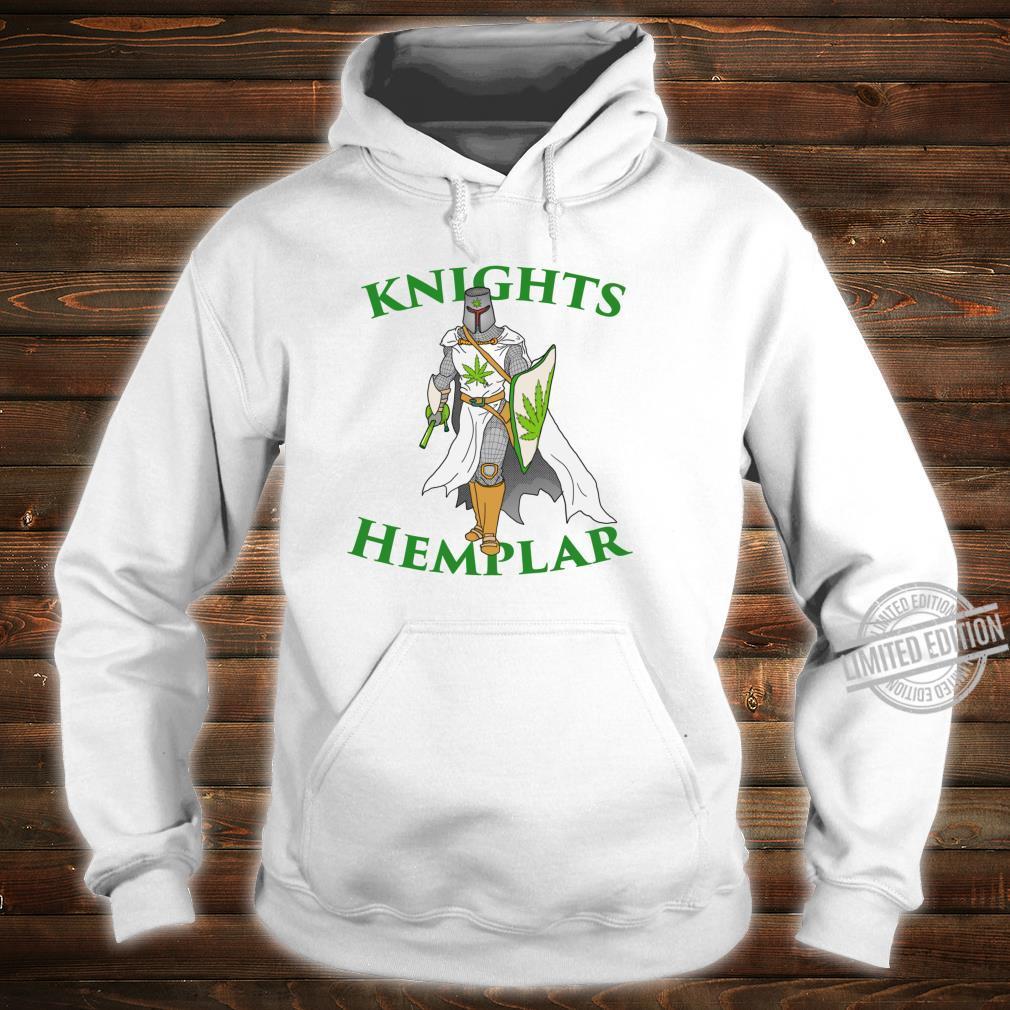 Ritter Hemplar 420 Unkraut Cannabis gesteinigt Marihuana Shirt hoodie