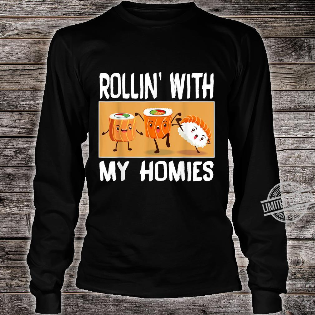 Rollin with my Homies I Sushi Reis Algen Japan Männer Frauen Shirt long sleeved