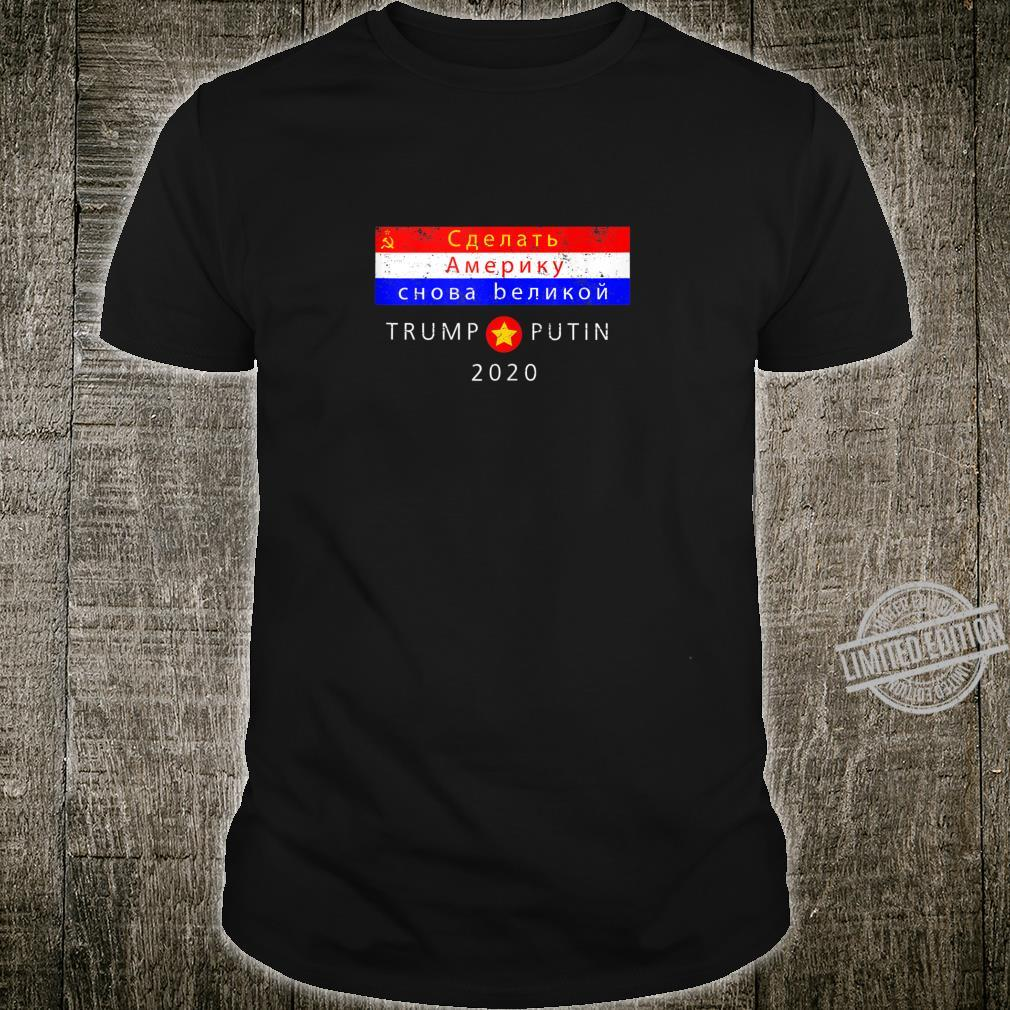 Russia Says Keep America Great Trump Putin 2020 Campaign Shirt