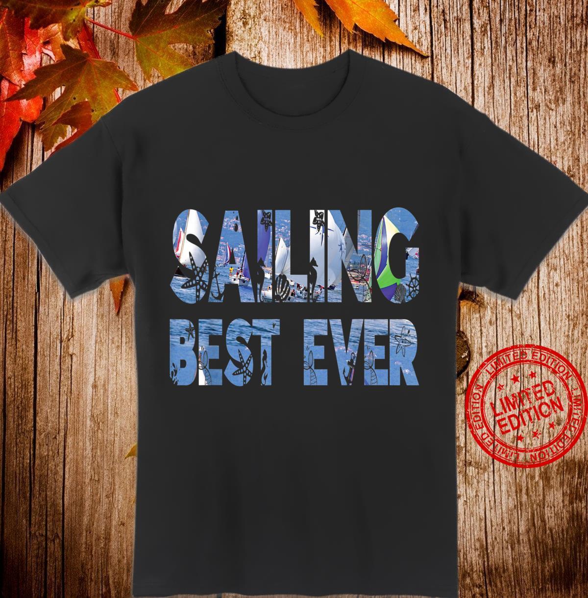 Sailing Segeln Boot Yacht Freizeit Kapitän Urlaub Segelboot Shirt