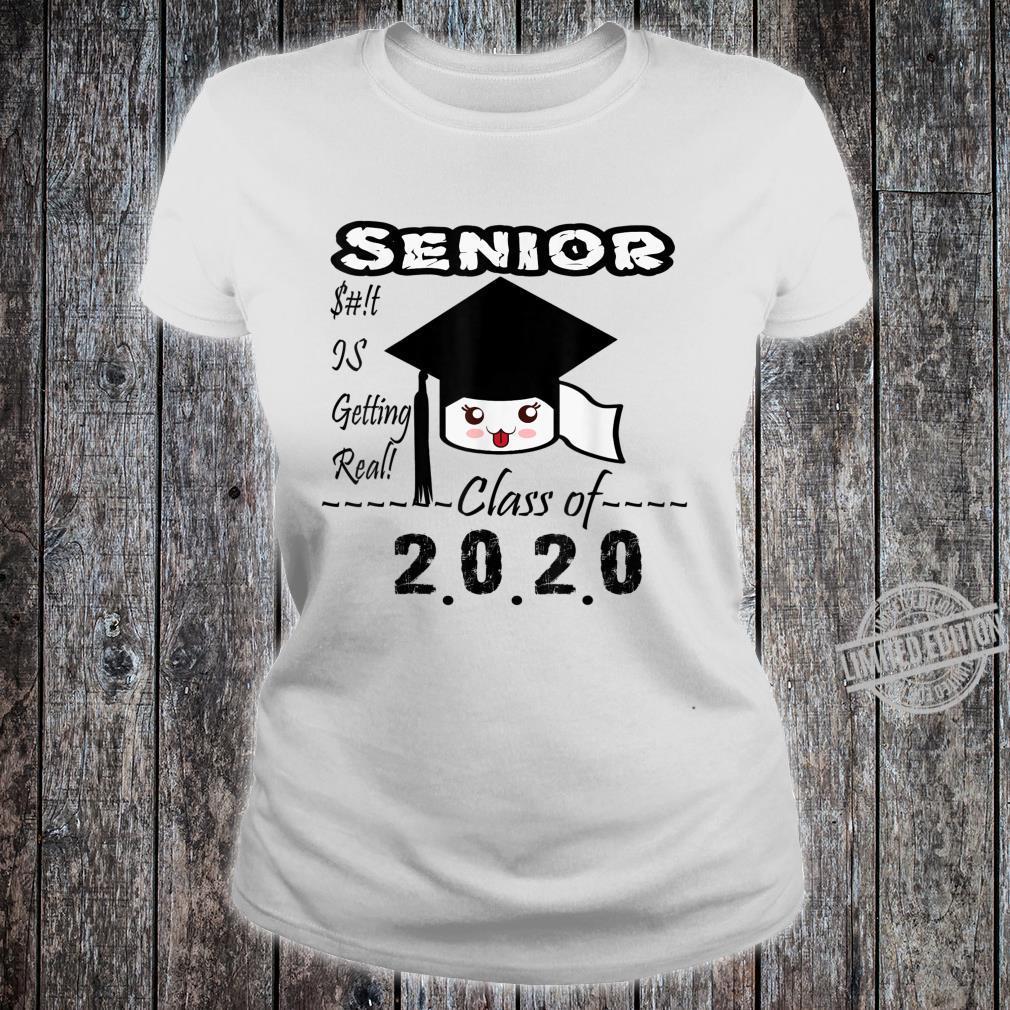 Senior Class of 2020 Toilet Paper Is Getting Real Graduate Shirt ladies tee