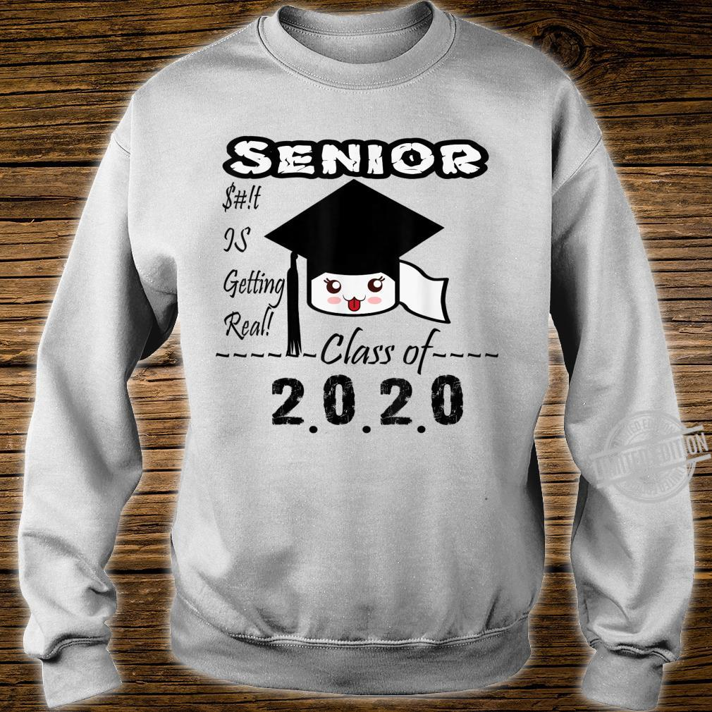 Senior Class of 2020 Toilet Paper Is Getting Real Graduate Shirt sweater
