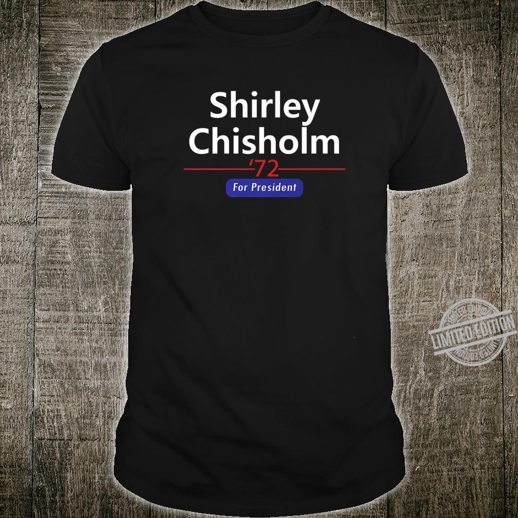 Shirley Chisholm For President 1972 Shirt