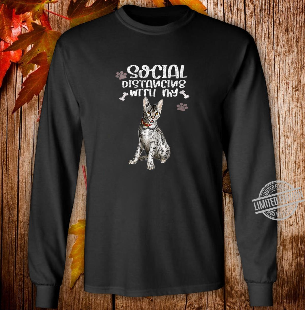 Social Distancing With My Cat Kittens Cat Quarantine Shirt long sleeved