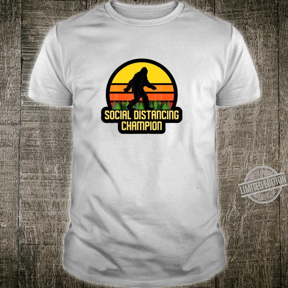 Social distancing Champion Bigfoot Hide and seek Shirt