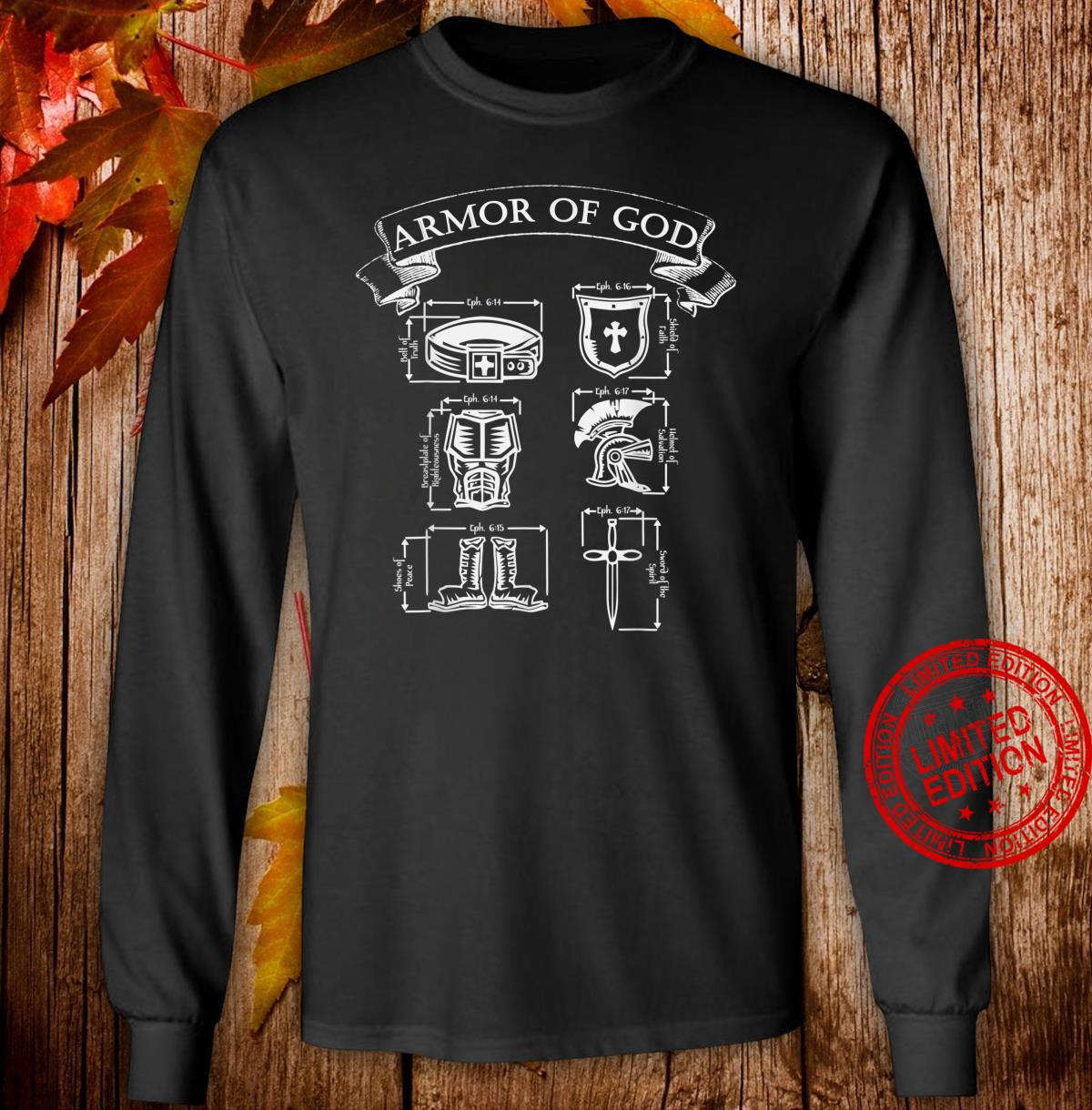 Spiritual Armor of God Warrior & Christian Ephesians 6 Shirt long sleeved
