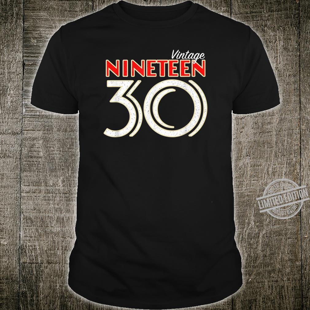 Vintage 1930 90th Birthday Happy 90 Year Old Bday Shirt