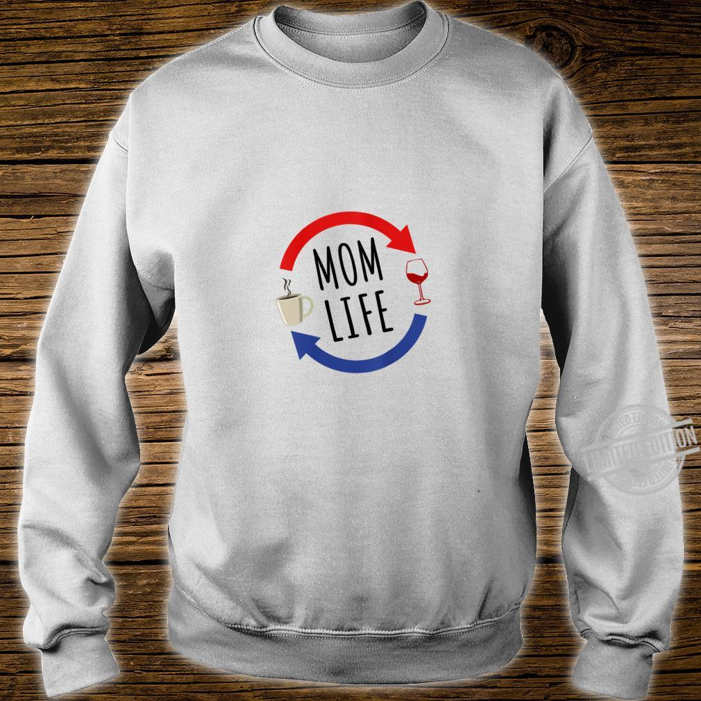 Womens Mom Life From Coffee to Wine for Mom Shirt sweater