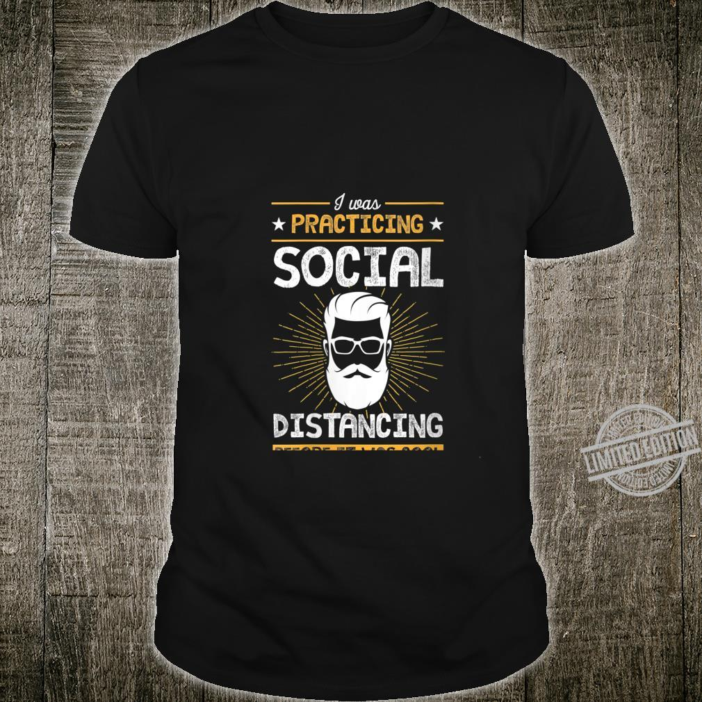 Womens Practicing Social Distancing Before It Was Cool Hipster Shirt