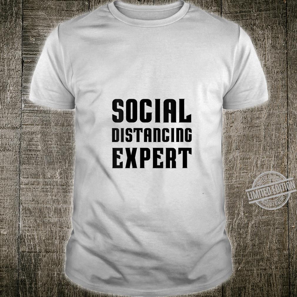 Womens Social Distancing Expert sarcastic costume top Shirt