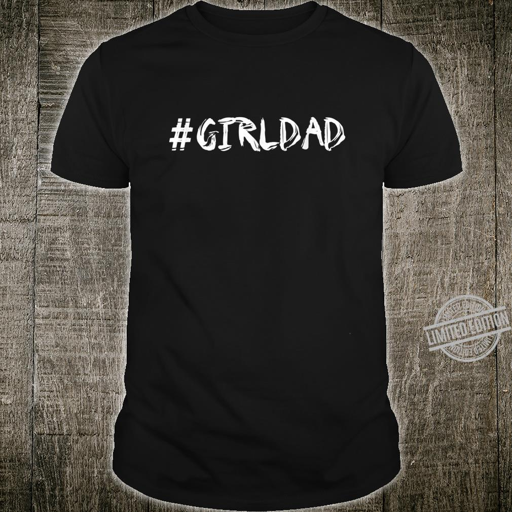 #girldad Shirt